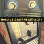 Comparison of Hobart 210 and Millermatic 211